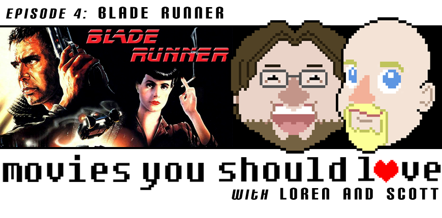 Podcast 4: Blade Runner