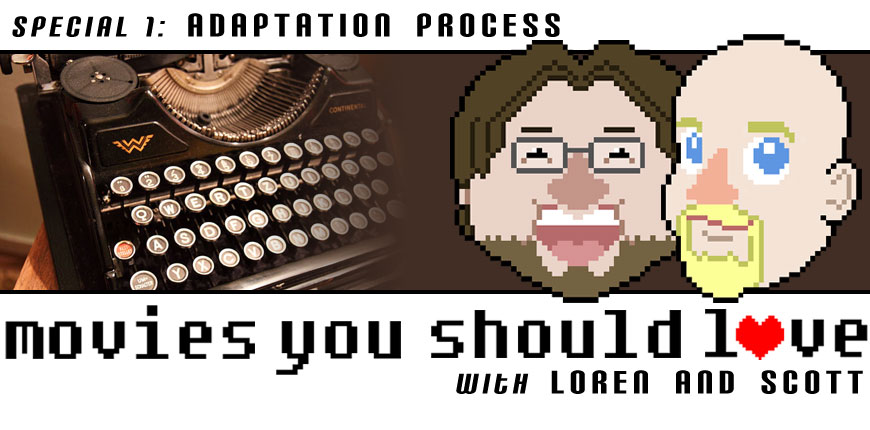 Podcast Special 1: Adaptation Process