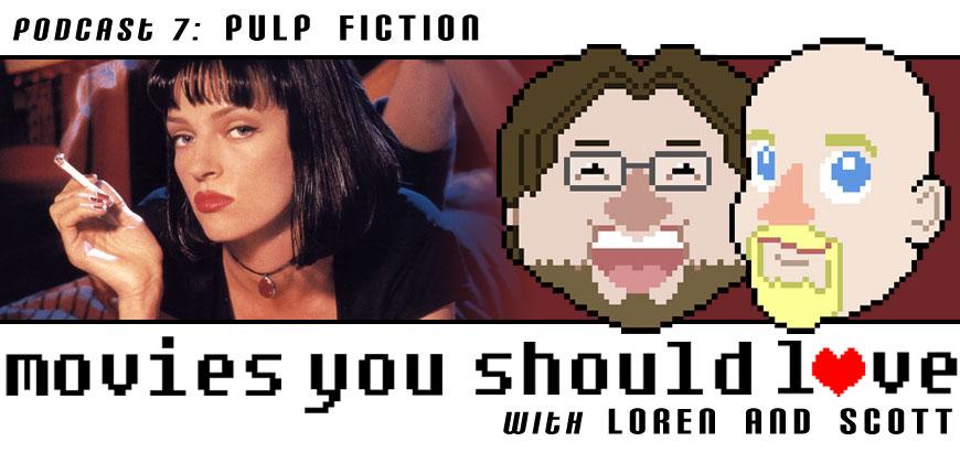 Podcast Episode 7: Pulp Fiction