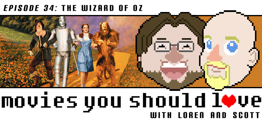 Episode 34: The Wizard of Oz