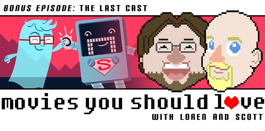 Bonus Episode: The Last Cast