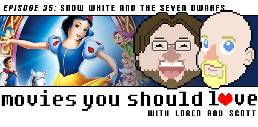 Episode 35: Snow White and The Seven Dwarfs