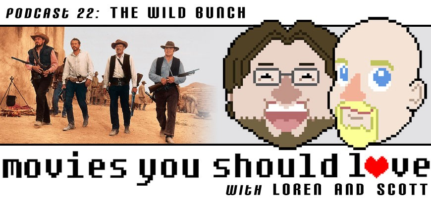 Podcast 22: The Wild Bunch