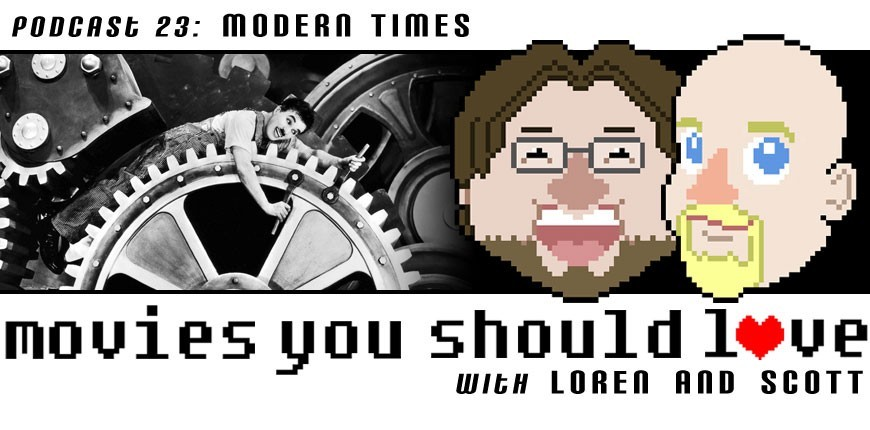 Podcast Episode 23: Modern Times