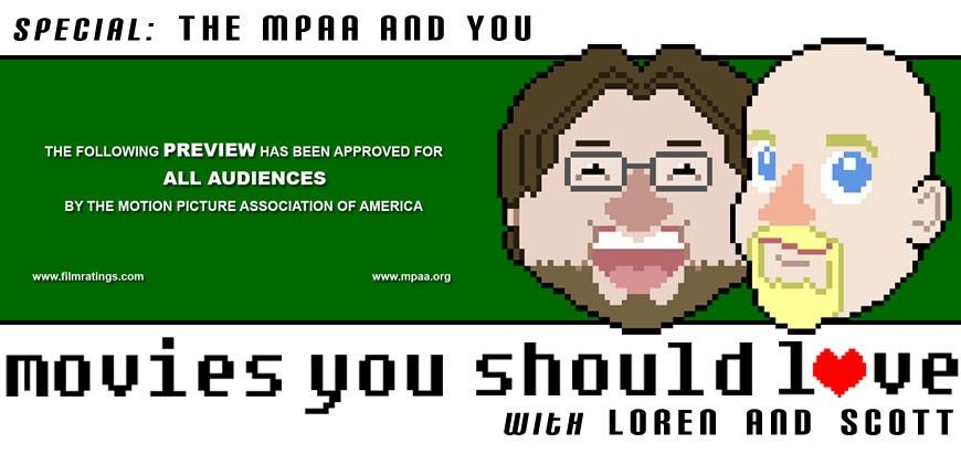 Bonus Episode: The MPAA and You