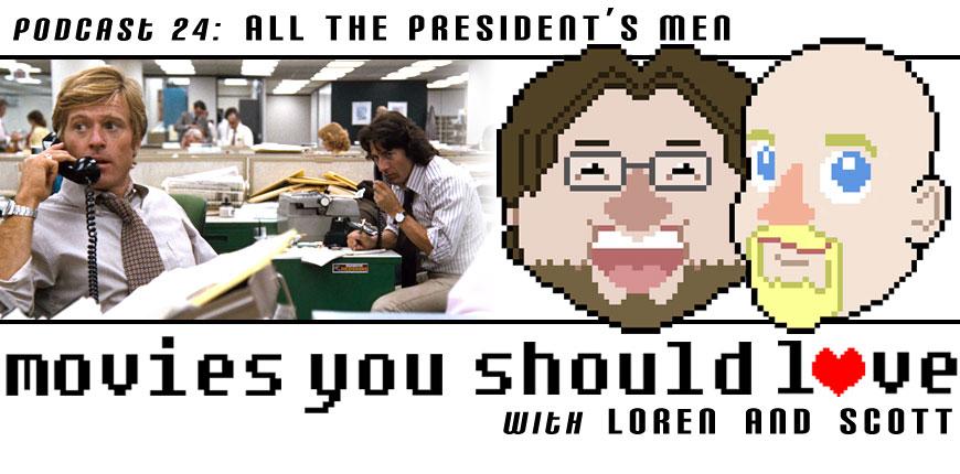 Episode 24: All the President's Men