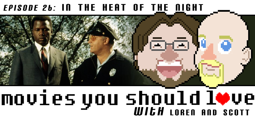 Episode 26: In the Heat of the Night