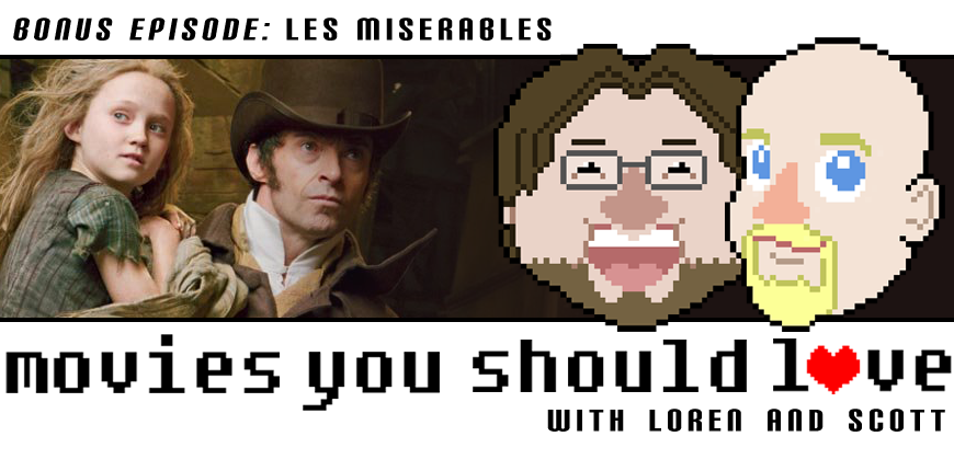 Bonus Episode:  Les Miserables