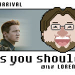 Episode 43: Arrival